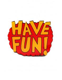 Pin exploziv Have Fun!, din plastic, rosu cu galben, stil hipster